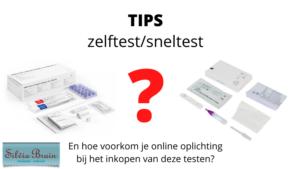 Tips bij kopen sneltest zelftesten
